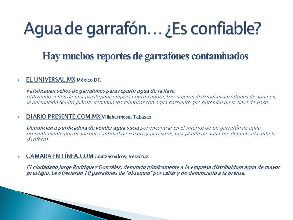 Hay muchos reportes de garrafones contaminados EL UNIVERSAL.MX México DF. Falsificaban sellos de garrafones para repartir agua de la llave. Utilizando