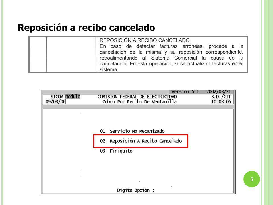 Esta pantalla se muestra al hacer una cancelación reposición en el nivel cajero u oficinista, donde hay que catalogar la causa de la cancelación.