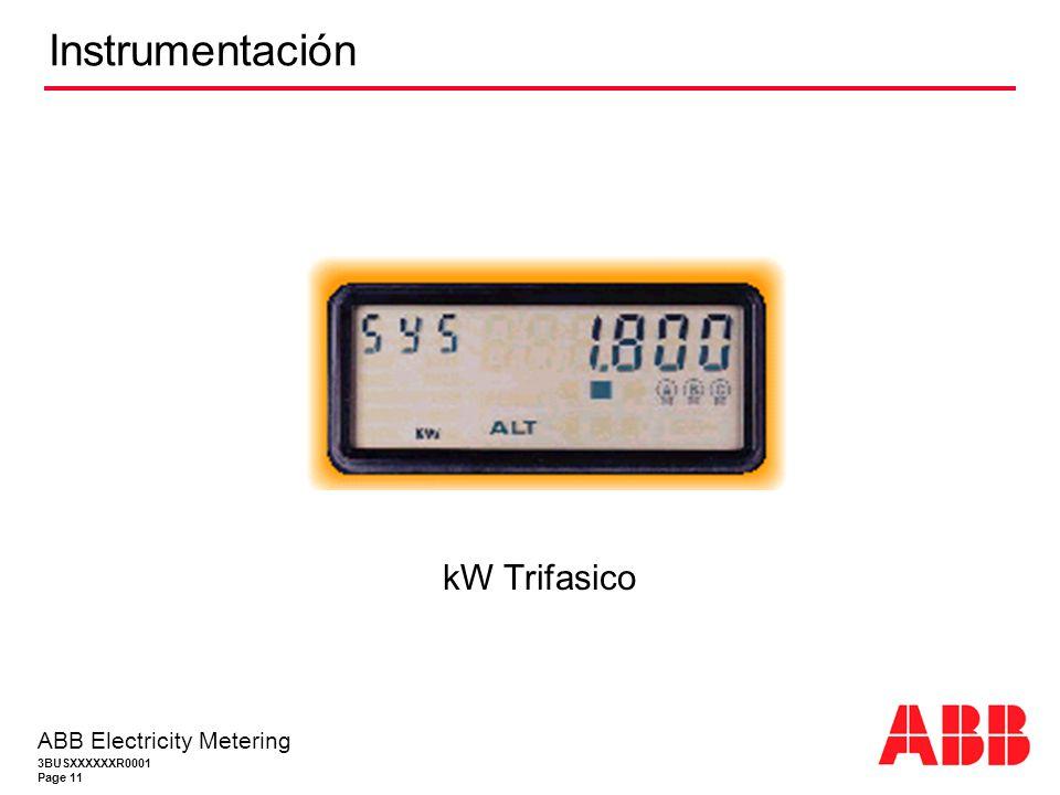 3BUSXXXXXXR0001 Page 11 ABB Electricity Metering Instrumentación kW Trifasico