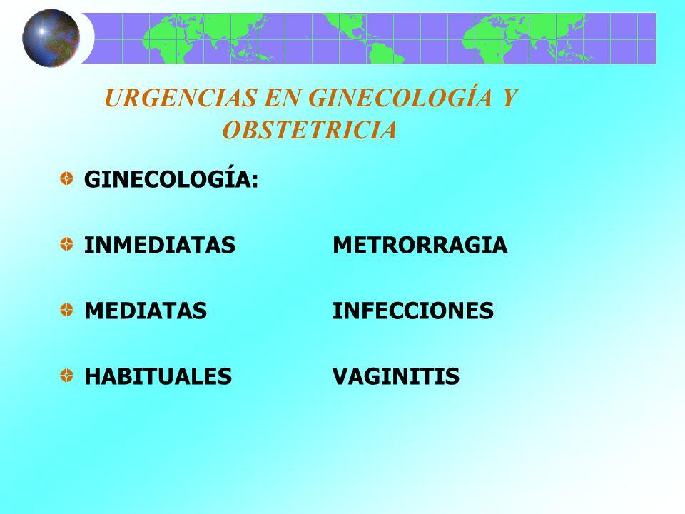 URGENCIAS EN GINECOLOGÍA Y OBSTETRICIA DIAGNÓSTICO Y TRATAMIENTO: ABORTO SÉPTICO O EN EVOLUCIÓN= A, O, C, CG PERFORACIÓN, INERCIA, INVERSIÓN, ATONÍA UTERINA= OCITÓCICOS, MANIOBRA ESPECÍFICA, QX.