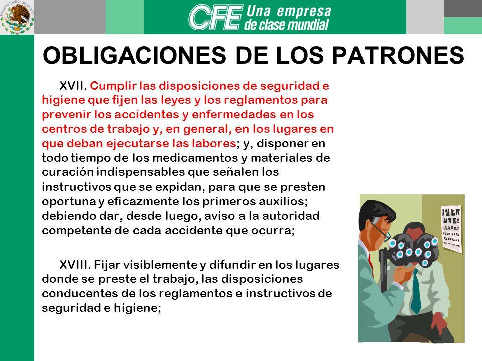 OBLIGACIONES DE LOS PATRONES X. Permitir a los trabajadores faltar a su trabajo para desempeñar una comisión accidental o permanente de su sindicato o