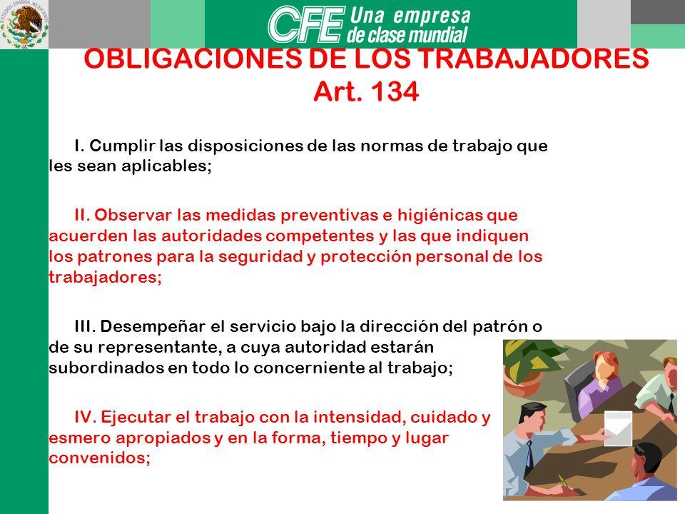 PROHIBICIONES DE LOS PATRONES: VIII. Hacer propaganda política o religiosa dentro del establecimiento; X. Portar armas en el interior de los estableci