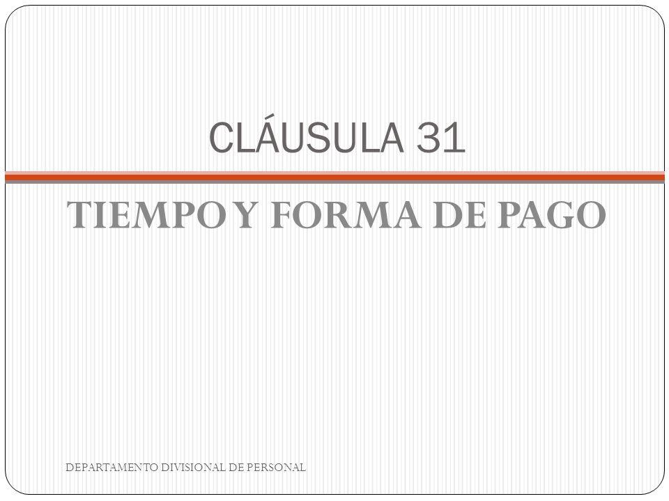 CLÁUSULA 40 TRABAJADORES DE CONFIANZA DEPARTAMENTO DIVISIONAL DE PERSONAL
