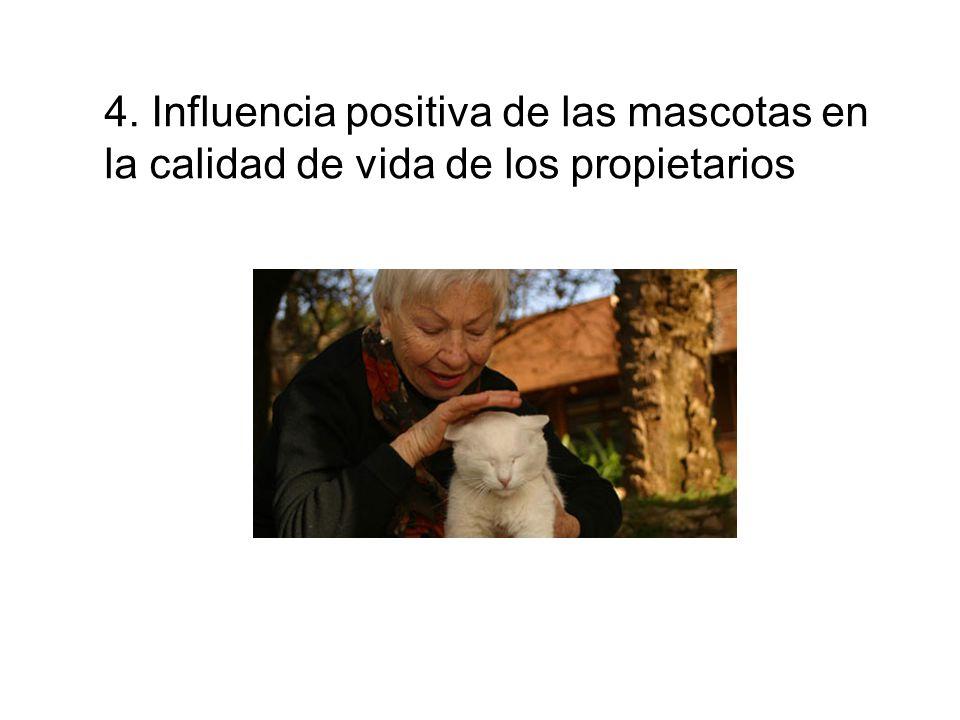 4. Influencia positiva de las mascotas en la calidad de vida de los propietarios