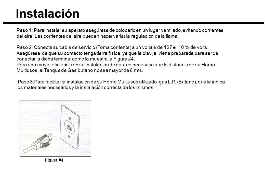 Instalación Paso 4: Para la instalación de Gas natural elimine el regulador (Figura #5), si lo desea puede utilizar una manguera especial para gas, directamente de la toma de gas a la toma de su Horno Multiusos.