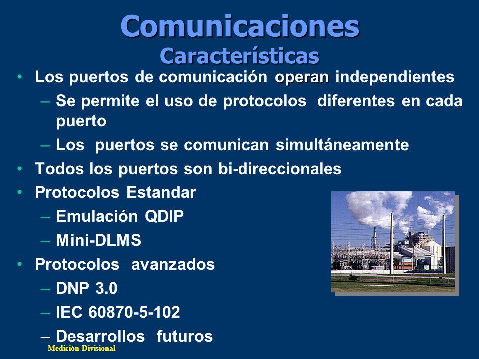 Medición Divisional Comunicaciones Descripción depuertos Comunicaciones Descripción de puertos Puerto Óptico 9600 bps ANSI (GE Opticom) o IEC 1107 Puerto Óptico 9600 bps ANSI (GE Opticom) o IEC 1107 Puertos RS-232 1200 a 115,200 bps Dos puertos disponibles (uno como modem interno opcional) Todas las comunicaciones seriales soportadas (cable, RF, fibra, microondas, etc.) Interfase a modem externo Puertos RS-232 1200 a 115,200 bps Dos puertos disponibles (uno como modem interno opcional) Todas las comunicaciones seriales soportadas (cable, RF, fibra, microondas, etc.) Interfase a modem externo Modem Interno 1200 - 33,600 bps Entrada y salida de llamadas Llamadas a casa progamadas o en eventos Ventanas de llamada multiples Detección de descolgado Modem Interno 1200 - 33,600 bps Entrada y salida de llamadas Llamadas a casa progamadas o en eventos Ventanas de llamada multiples Detección de descolgado