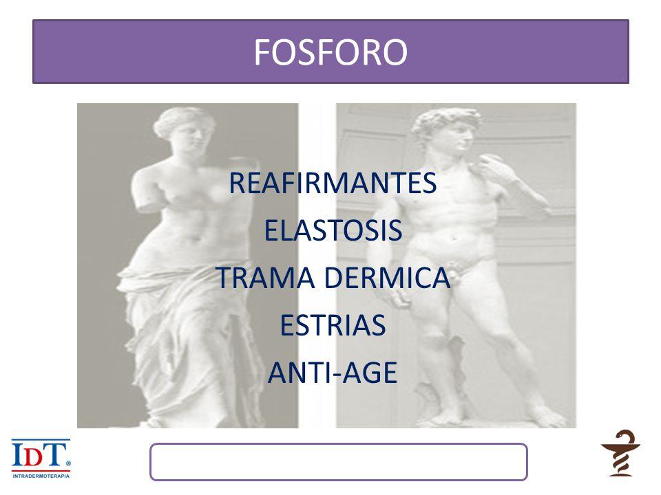 FOSFORO REAFIRMANTES ELASTOSIS TRAMA DERMICA ESTRIAS ANTI-AGE