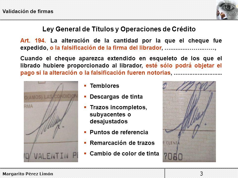 Margarito Pérez Limón 3 Validación de firmas Art.194.