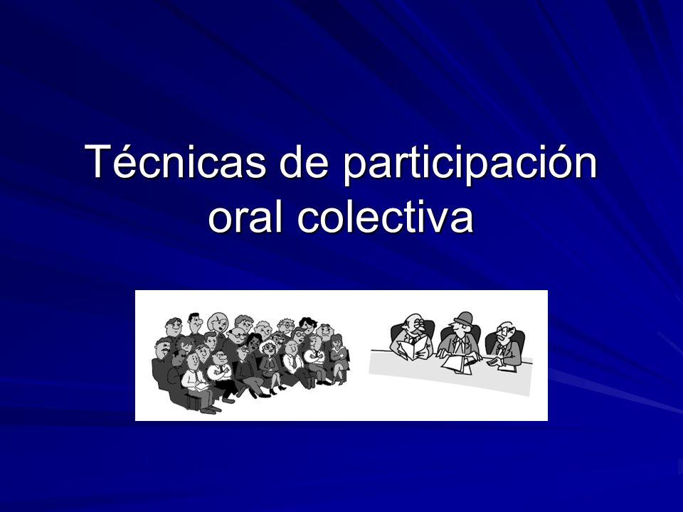 Técnicas de participación oral colectiva