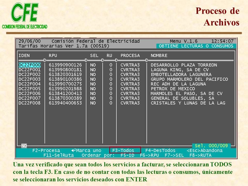 Una vez verificado que sean todos los servicios a facturar, se seleccionaran TODOS con la tecla F3. En caso de no contar con todas las lecturas o cons