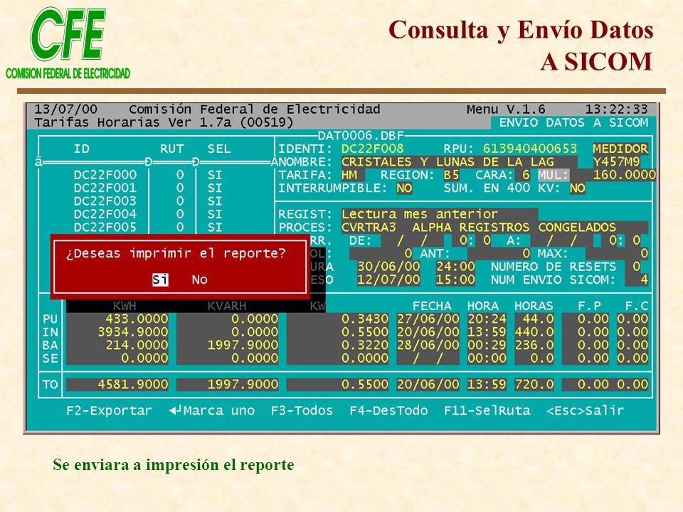 Se enviara a impresión el reporte Consulta y Envío Datos A SICOM