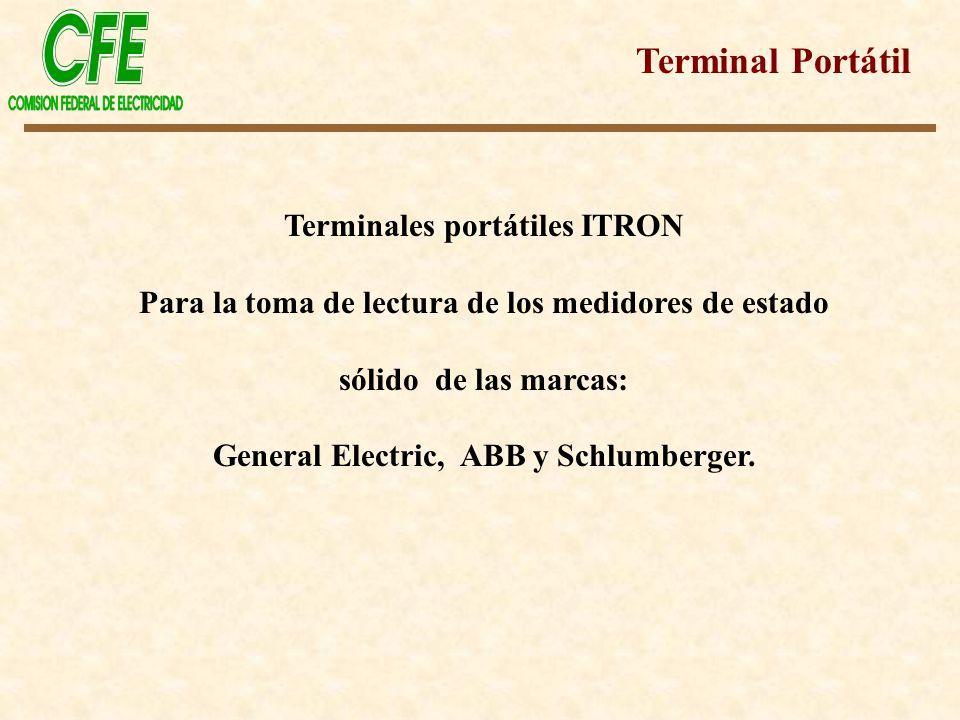 Terminales portátiles ITRON Para la toma de lectura de los medidores de estado sólido de las marcas: General Electric, ABB y Schlumberger. Terminal Po