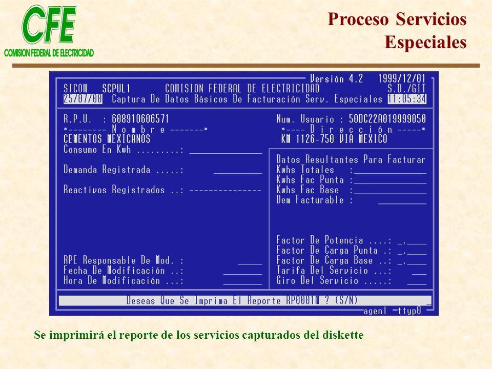 Se imprimirá el reporte de los servicios capturados del diskette Proceso Servicios Especiales