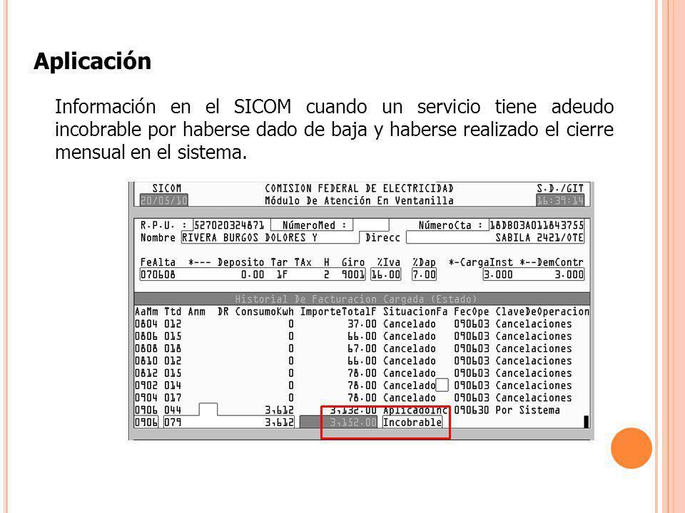 Aplicación Información en el SICOM cuando un servicio tiene adeudo incobrable por haberse dado de baja y haberse realizado el cierre mensual en el sis