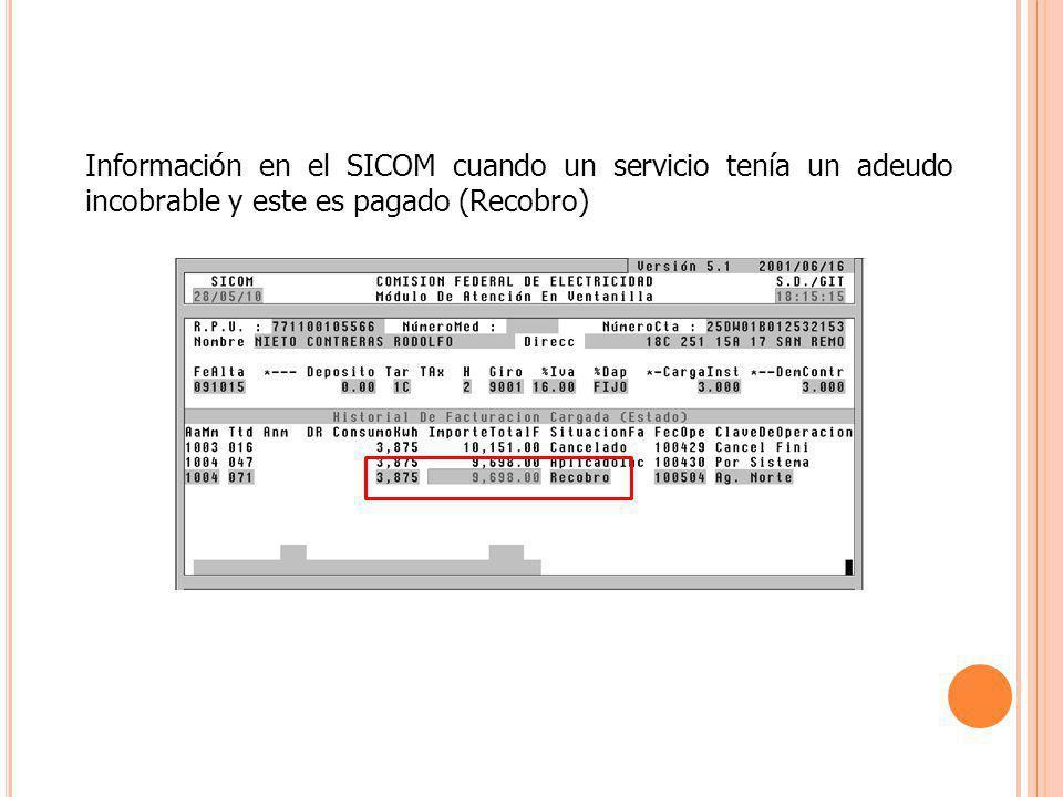 Información en el SICOM cuando un servicio tenía un adeudo incobrable y este es pagado (Recobro)