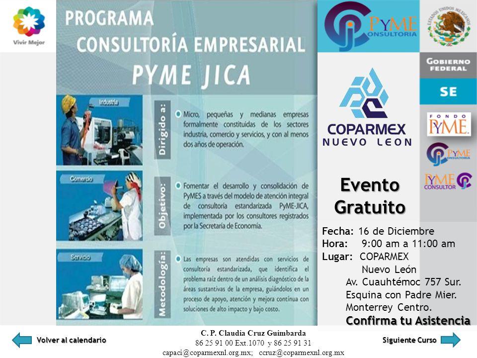 PROGRAMA PYME-JICA IDENTIFICACIÓN DE POSIBLES CAUSAS Evento Gratuito Fecha: 16 de Diciembre Hora: 9:00 am a 11:00 am Lugar: COPARMEX Nuevo León Av. Cu