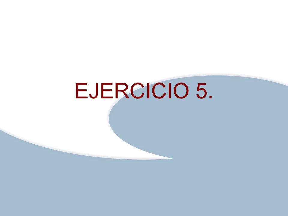 Haga clic para modificar el estilo de texto del patrón Segundo nivelC:\Documents and Settings\entrada\Mis documentos\@r@\ezm\LOGOS ezm\Logoezmplanteles.pngC:\Documents and Settings\entrada\Mis documentos\@r@\ezm\LOGOS ezm\Logoezmplanteles.png Tercer nivel Cuarto nivel Quinto nivel 199 EJERCICIO 5.