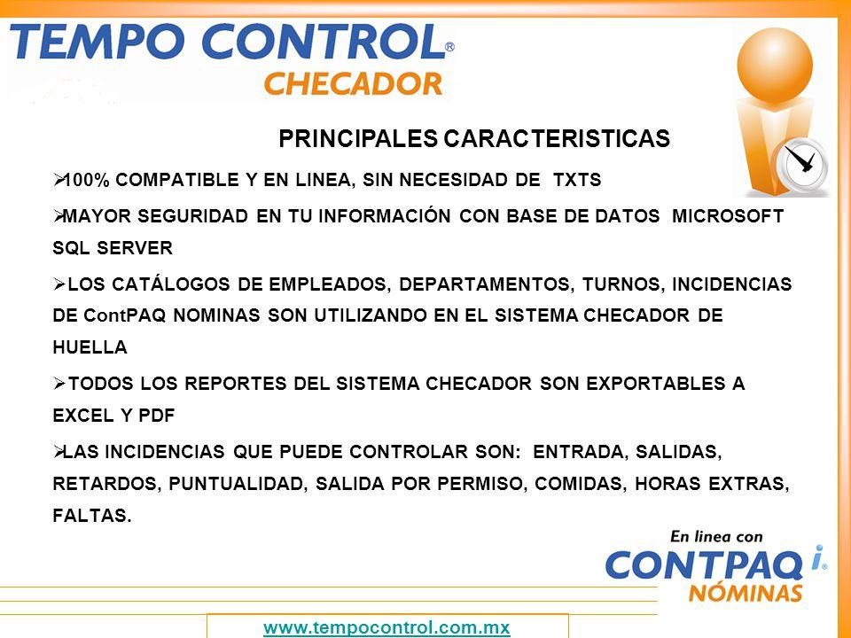 REGISTRA 10 HUELLAS DIGITALES POR EMPLEADO ASIGNA FOTOGRAFÍA A LOS DATOS DE IDENTIFICACIÓN ES CAPAZ DE ESTABLECER HORARIOS DEFINIDOS ESTANDARIZADOS, PERZONALIZADOS O DEMASIADO ESPECÍFICOS PERMITE DETERMINAR POLÍTICAS DE RETARDOS, SALIDAS ANTES DE TIEMPO.
