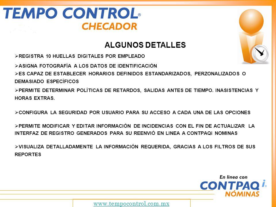 www.tempocontrol.com.mx Tempo Control es la solución desarrollada en base a l sistema De nominas mas aceptado y comercializado en México.