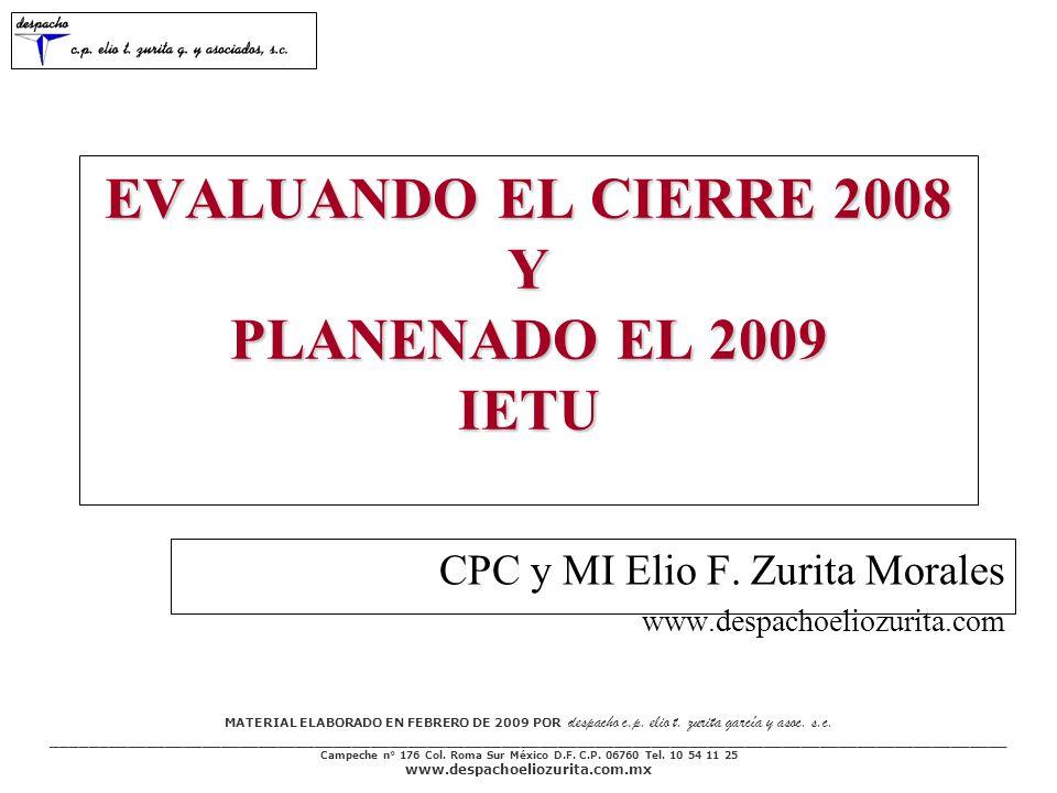 MATERIAL ELABORADO EN FEBRERO DE 2009 POR despacho c.p. elio t. zurita garcía y asoc. s.c. ___________________________________________________________