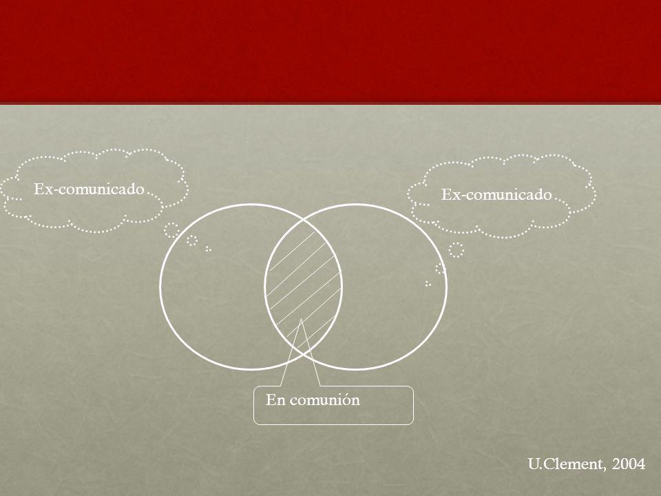 En comunión Ex-comunicado U.Clement, 2004