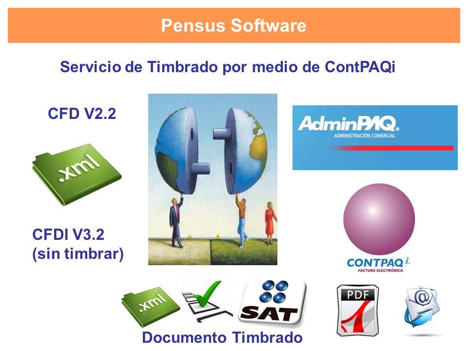 Pensus Software Servicio de Timbrado por medio de ContPAQi CFD V2.2 CFDI V3.2 (sin timbrar) Documento Timbrado