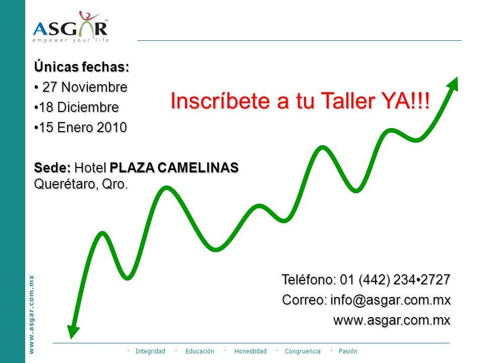 Teléfono: 01 (442) 2342727 Correo: info@asgar.com.mx www.asgar.com.mx Inscríbete a tu Taller YA!!.