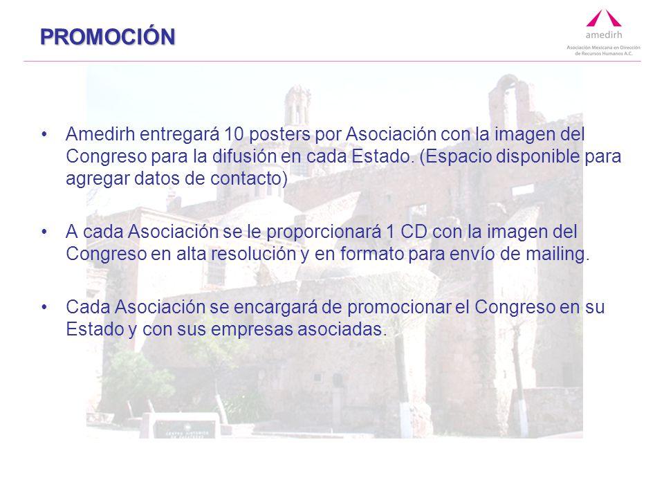 PROMOCIÓN Amedirh entregará 10 posters por Asociación con la imagen del Congreso para la difusión en cada Estado.