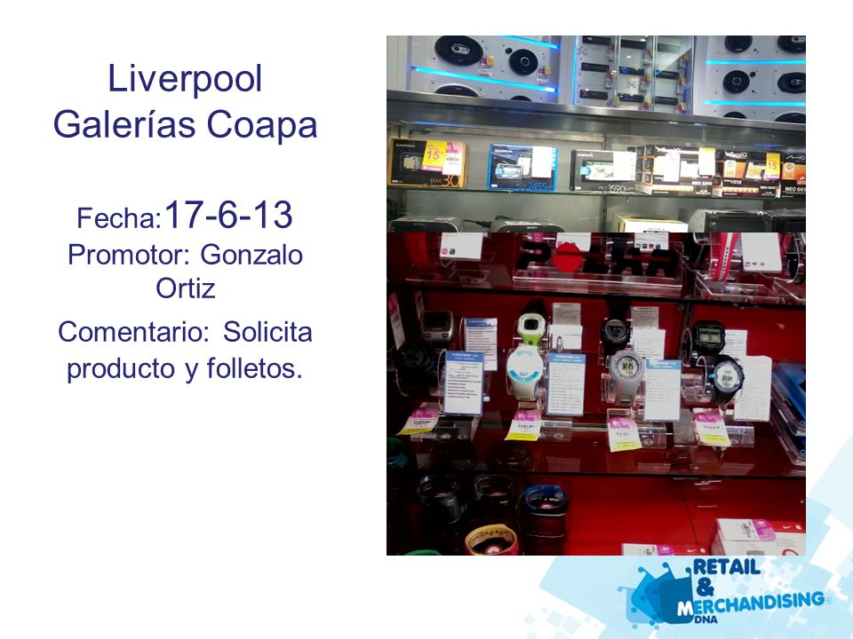 Radio Shack Xola Fecha: 19-6-13 Promotor: Minerva Aide Yañez