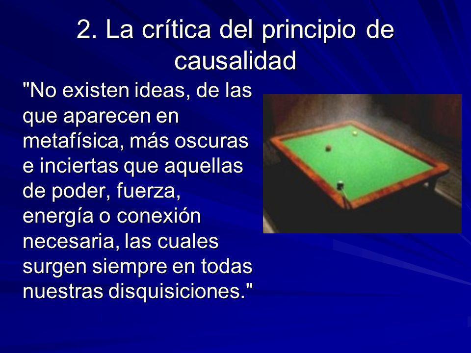 2. La crítica del principio de causalidad