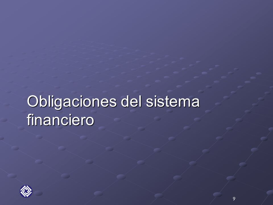 Obligaciones del sistema financiero 9