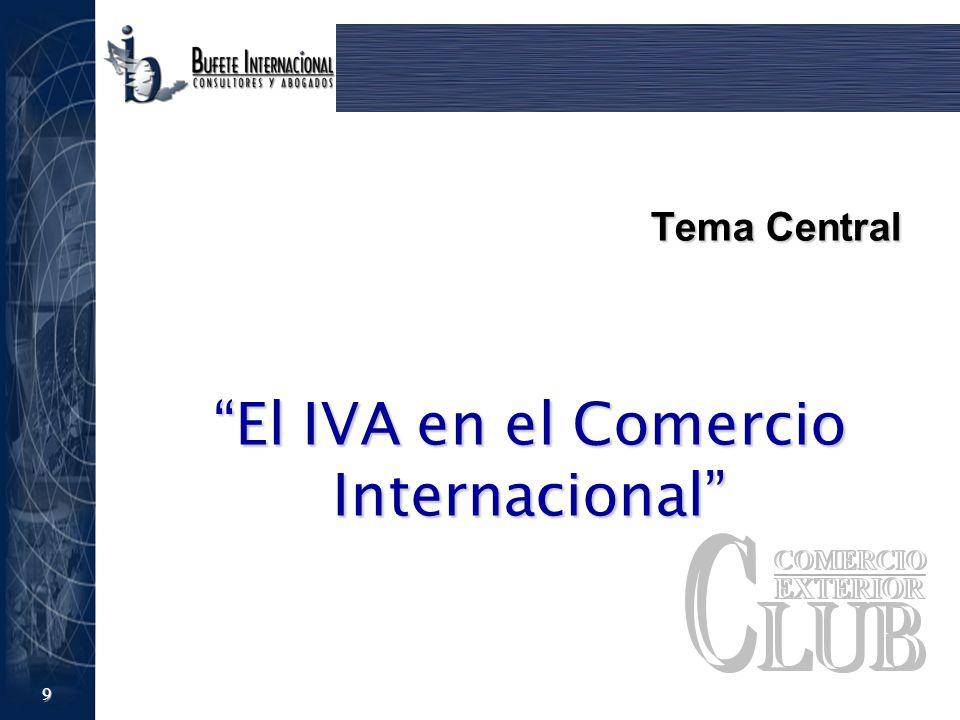 9 Tema Central El IVA en el Comercio Internacional