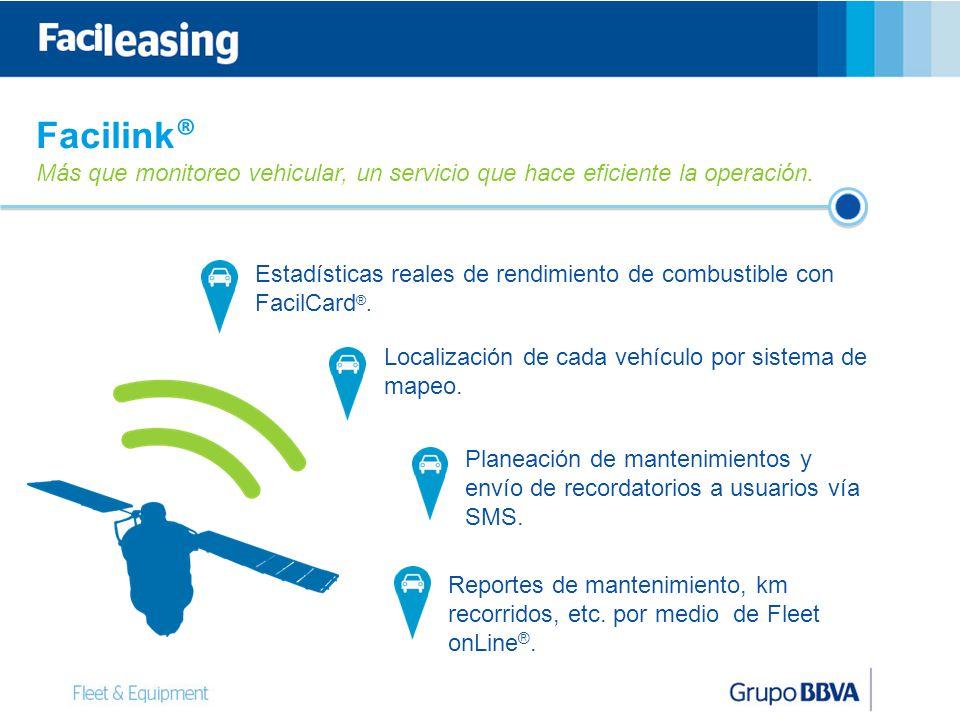 12 Facilink ® Más que monitoreo vehicular, un servicio que hace eficiente la operación.