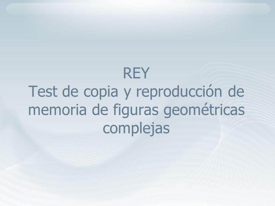 Nombre del autor presentación incosame REY Test de copia y reproducción de memoria de figuras geométricas complejas