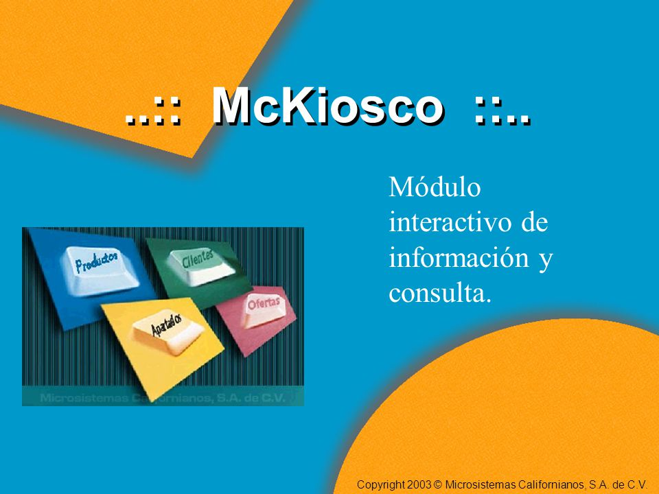 ..:: McKiosco ::..Módulo interactivo de información y consulta.