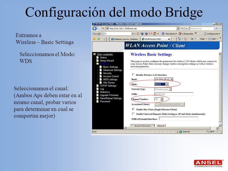 Seleccionamos el Modo: WDS Configuración del modo Bridge Seleccionamos el canal: (Ambos Aps deben estar en al mismo canal, probar varios para determin