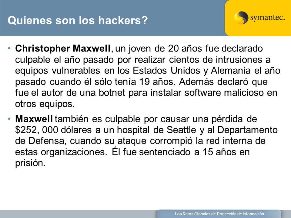 Los Retos Globales de Protección de Información Quienes son los hackers.