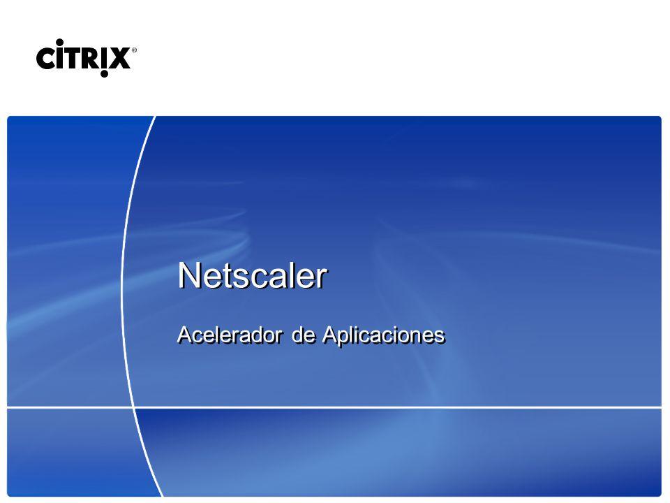 Netscaler Acelerador de Aplicaciones