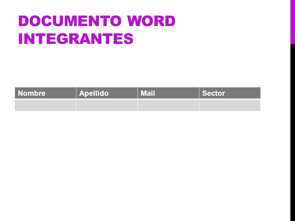 DOCUMENTO WORD INTEGRANTES NombreApellidoMailSector