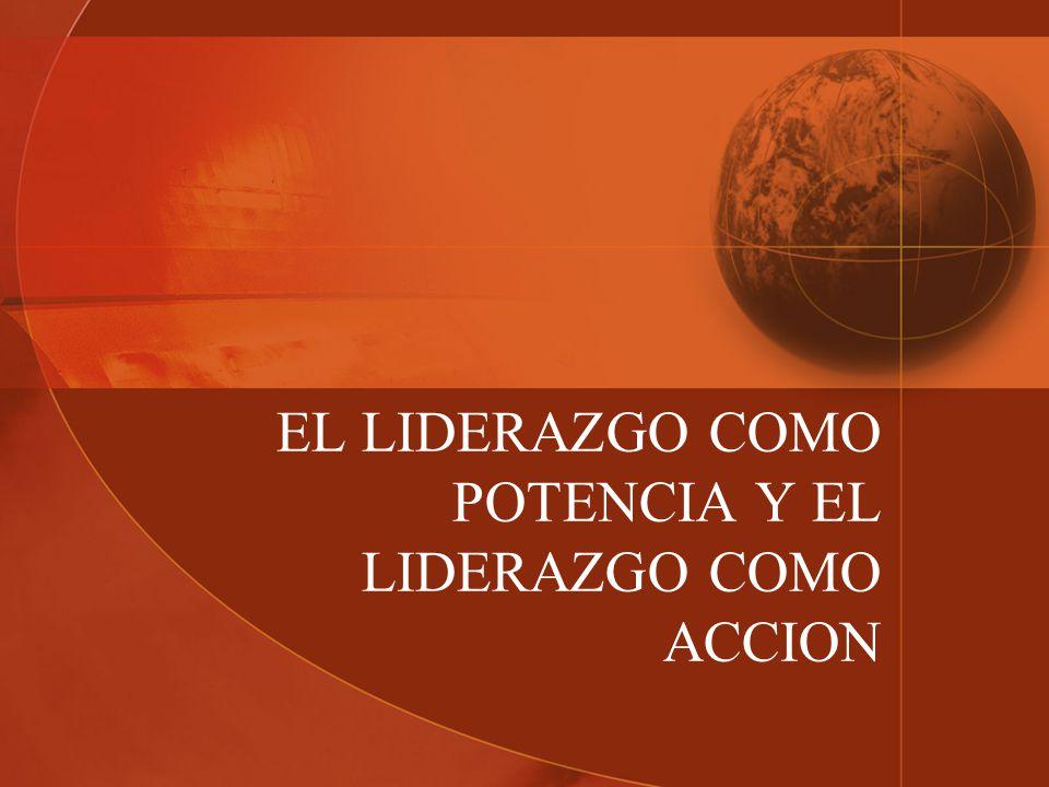 CONSTRUYENDO UNA DEFINICION DE LIDERAZGO