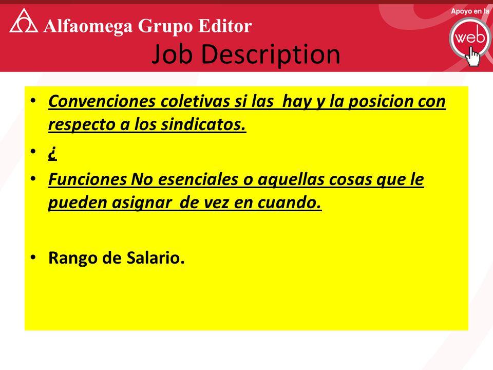 Job Description Convenciones coletivas si las hay y la posicion con respecto a los sindicatos.