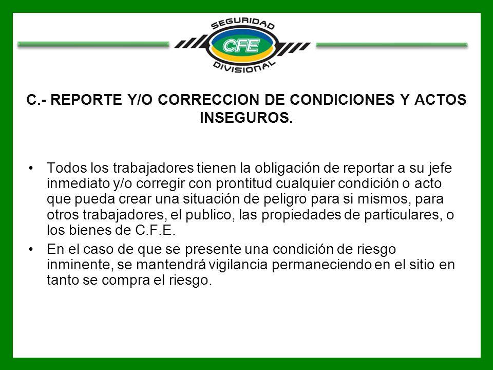 D.- REPORTES DE ACCIDENTES E INCIDENTES.