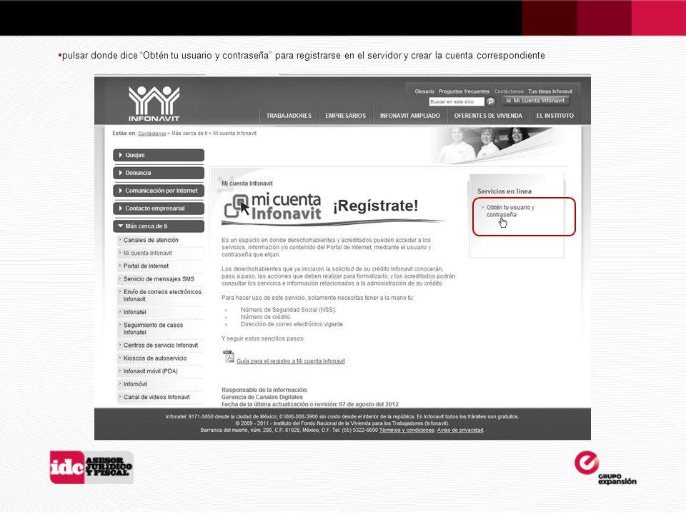 pulsar donde dice Obtén tu usuario y contraseña para registrarse en el servidor y crear la cuenta correspondiente