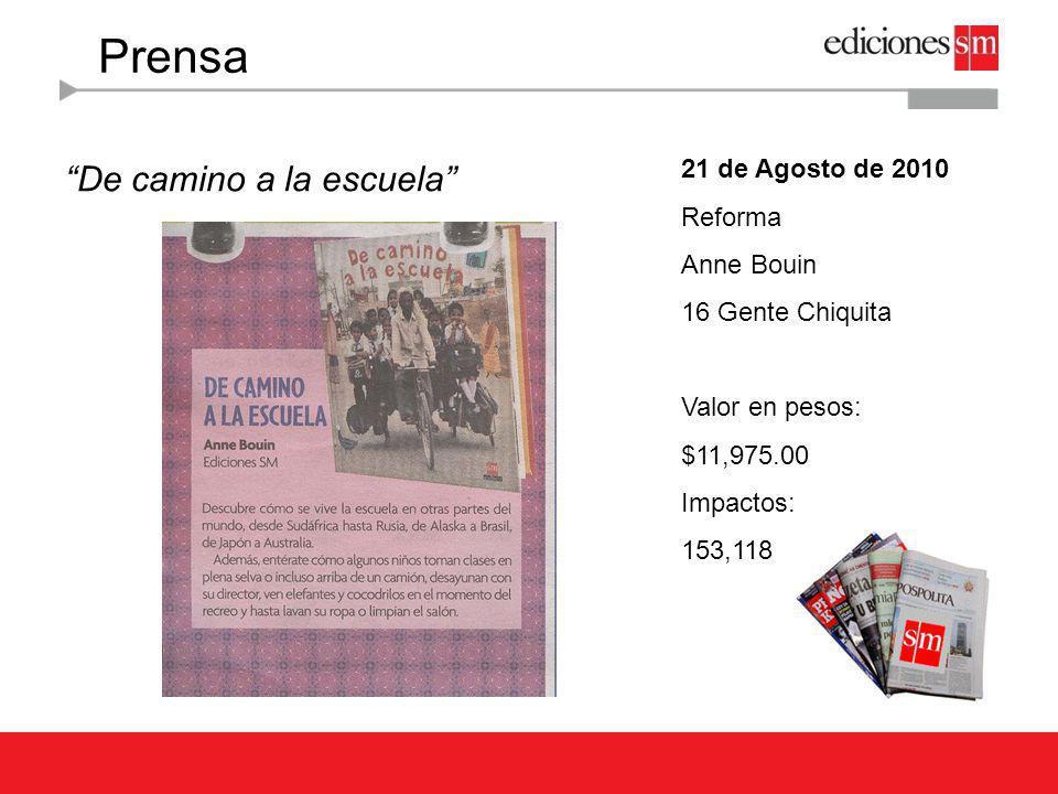 Radio 04 de Agosto de 2010 104.1 FM Denise Maerker Atando Cabos / 3 MIN, 15 SEG Valor en pesos: $176,250.00 Impactos: 160,000 Jano Mendoza recomienda libros de Ediciones SM Escuchar