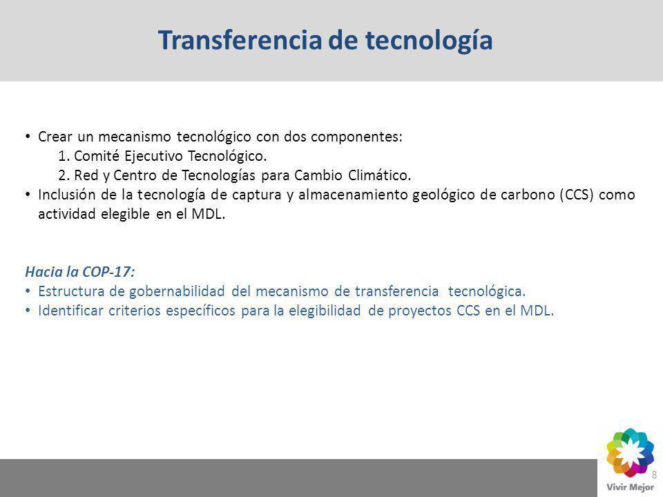 8 Crear un mecanismo tecnológico con dos componentes: 1. Comité Ejecutivo Tecnológico. 2. Red y Centro de Tecnologías para Cambio Climático. Inclusión