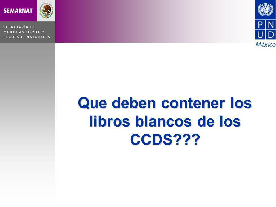 Que deben contener los libros blancos de los CCDS???