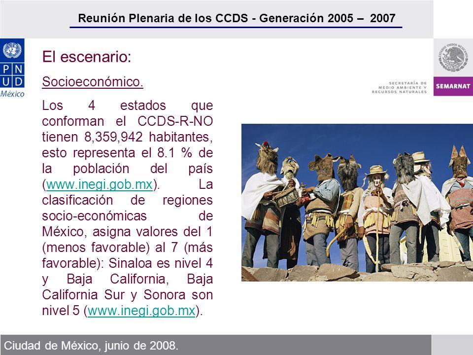 Reunión Plenaria de los CCDS - Generación 2005 – 2007 Ciudad de México, junio de 2008. El escenario: Socioeconómico. Los 4 estados que conforman el CC
