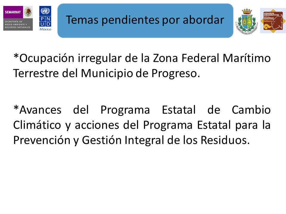 *Ocupación irregular de la Zona Federal Marítimo Terrestre del Municipio de Progreso.
