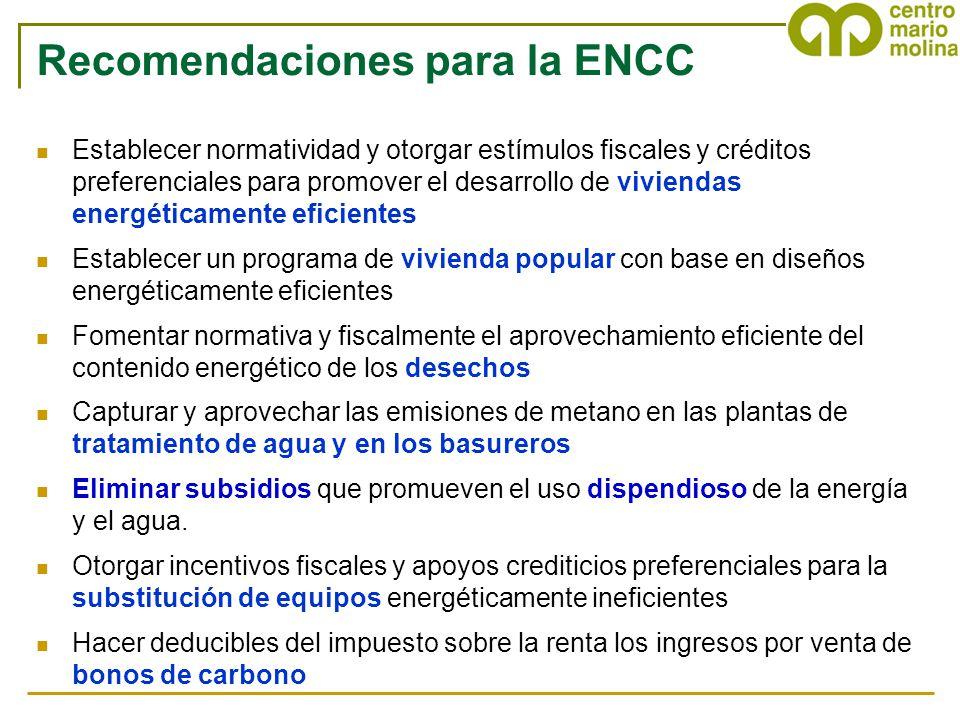 Recomendaciones para la ENCC Establecer normatividad y otorgar estímulos fiscales y créditos preferenciales para promover el desarrollo de viviendas e