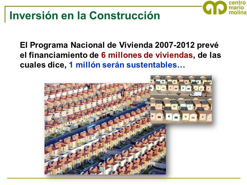 El Programa Nacional de Vivienda 2007-2012 prevé el financiamiento de 6 millones de viviendas, de las cuales dice, 1 millón serán sustentables… Invers